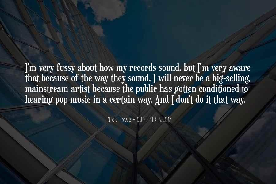 Quotes About Mainstream Music #1726661