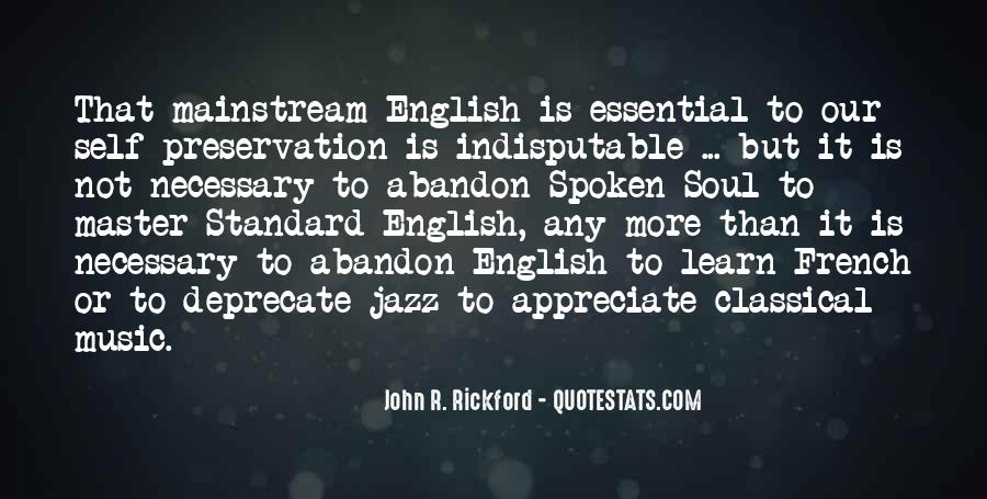 Quotes About Mainstream Music #1854985