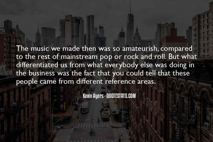 Quotes About Mainstream Music #292937