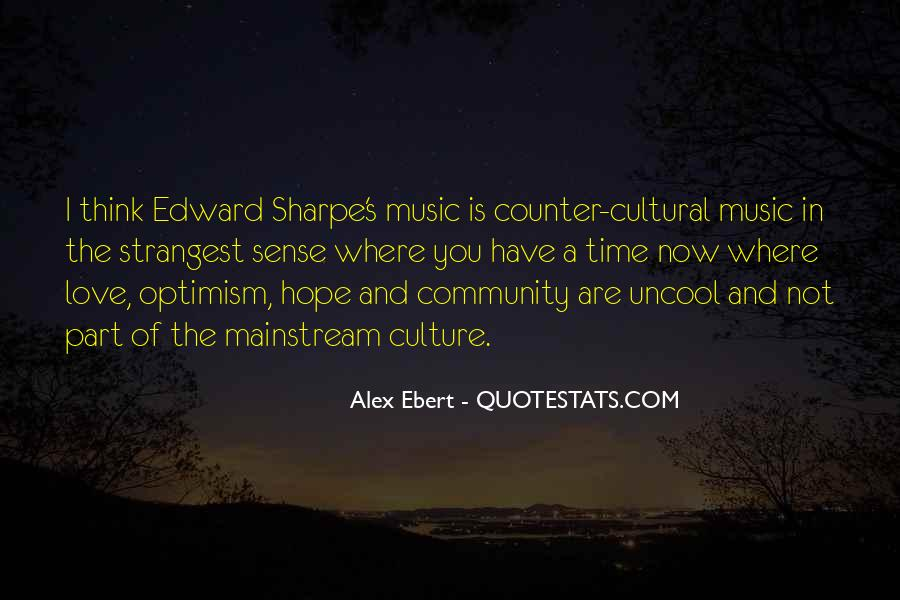 Quotes About Mainstream Music #436150