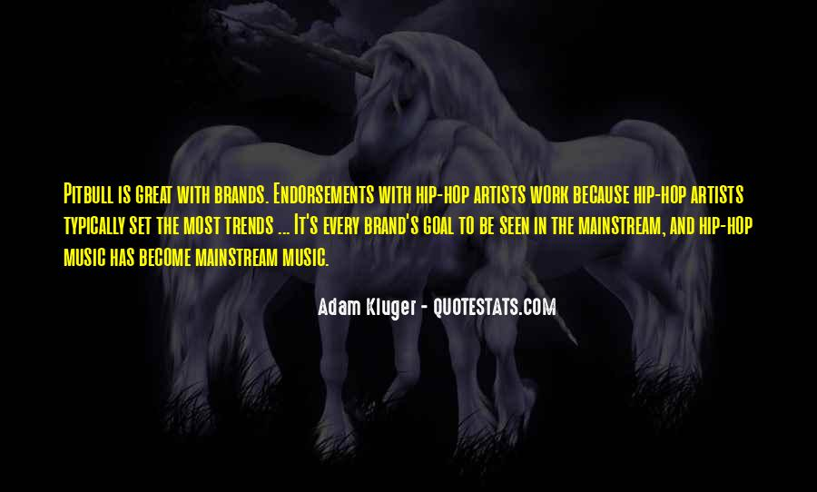 Quotes About Mainstream Music #45244