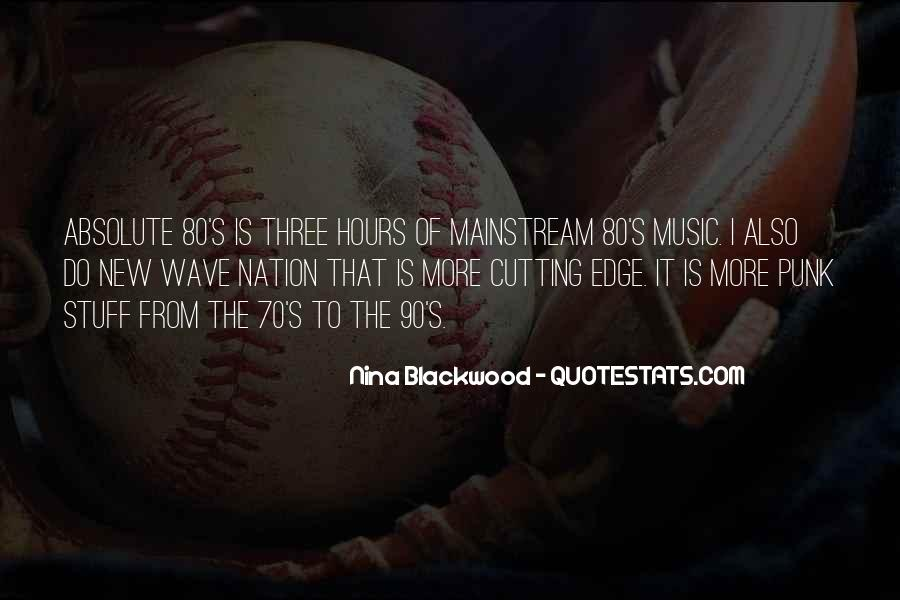 Quotes About Mainstream Music #788979