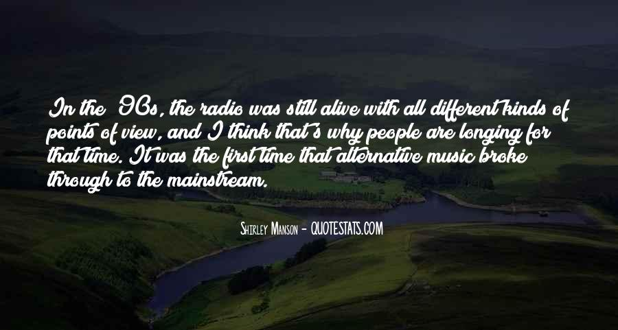 Quotes About Mainstream Music #989381