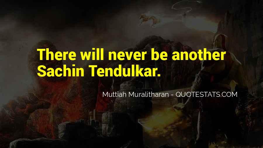 Best Tendulkar Quotes #193643