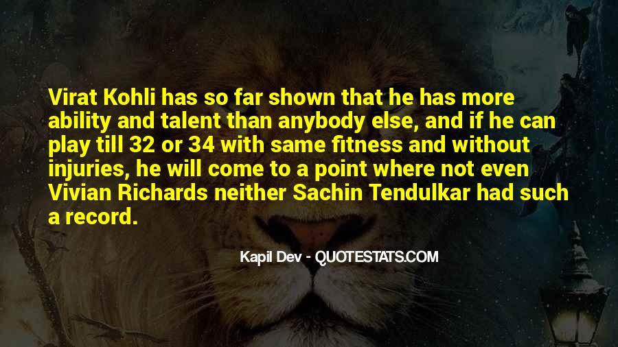 Best Tendulkar Quotes #243887