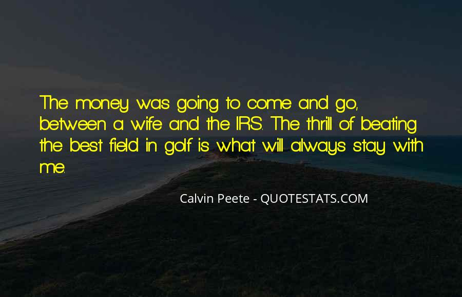 Best To Come Quotes #127798
