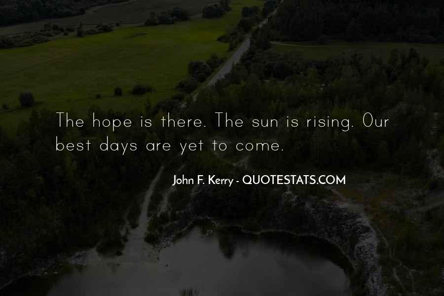 Best To Come Quotes #167951