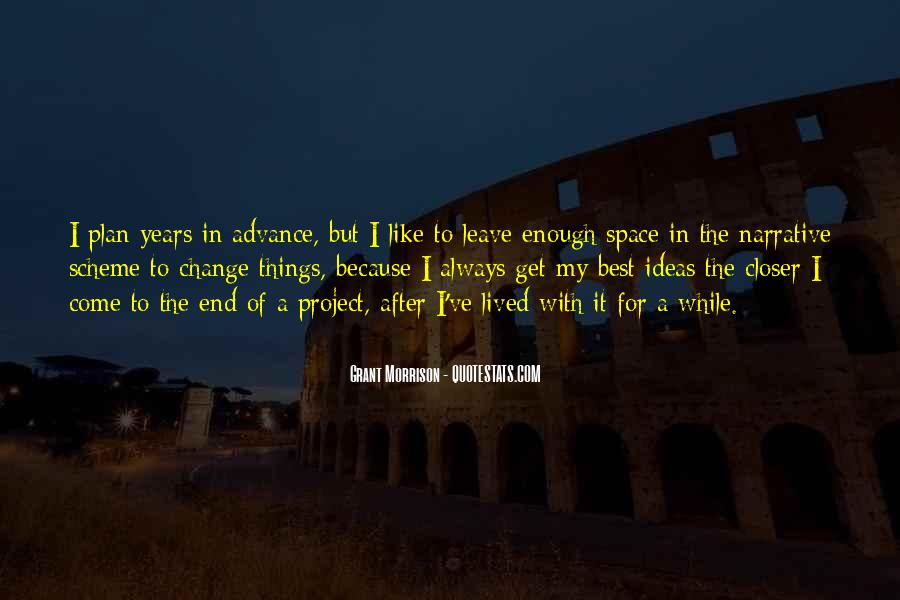Best To Come Quotes #190836