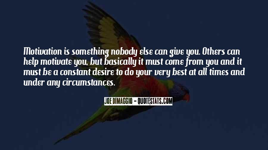 Best To Come Quotes #211455