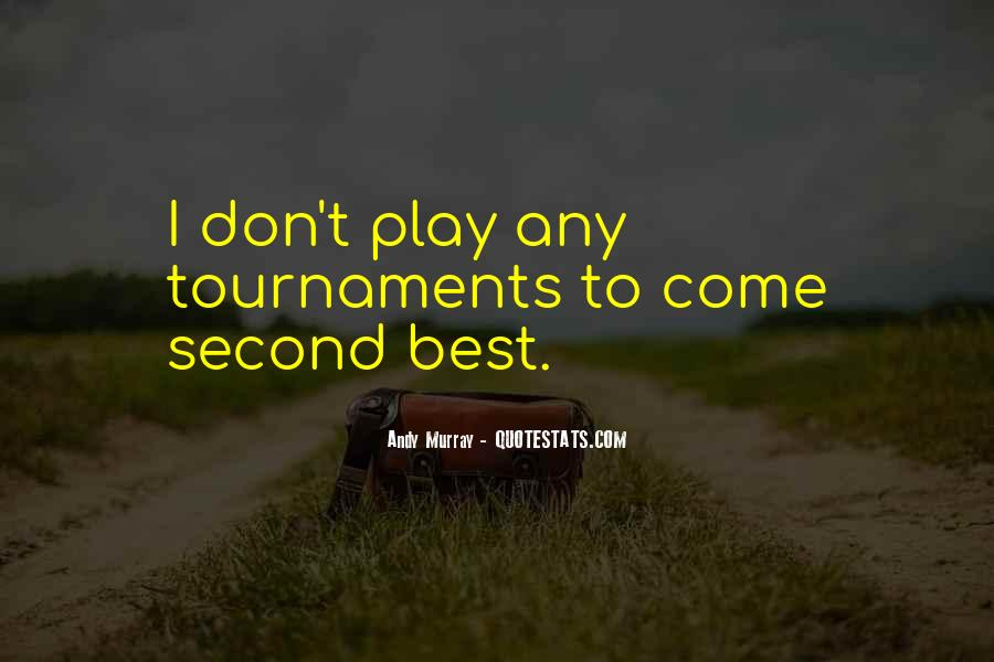 Best To Come Quotes #65178