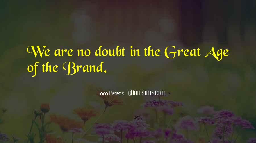 Best Tom Brands Quotes #336487