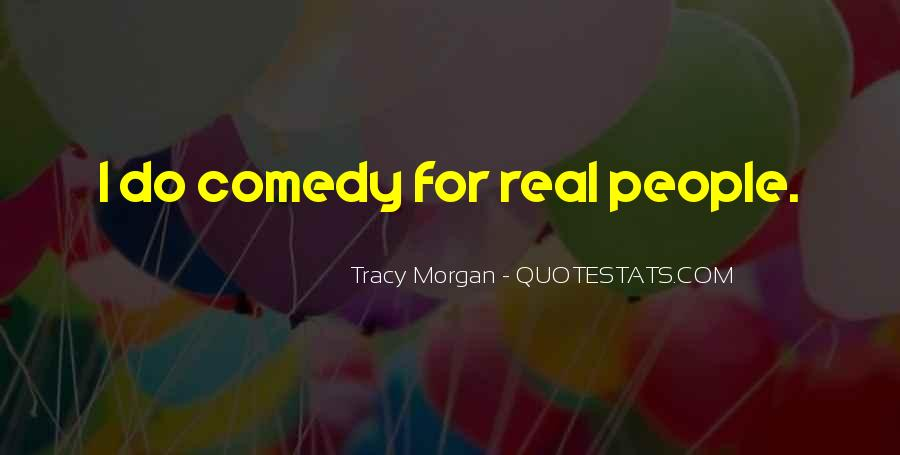 Best Tracy Morgan Quotes #261774