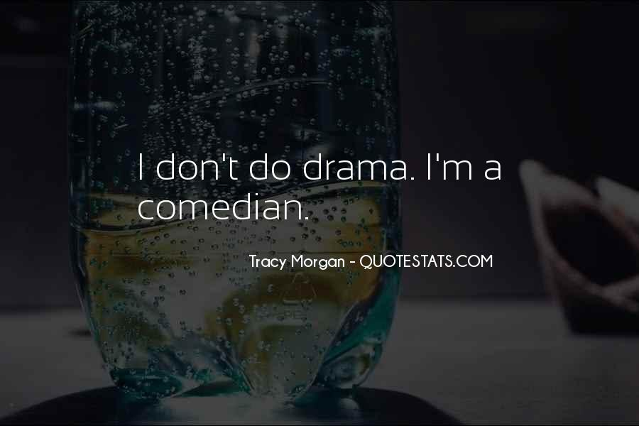 Best Tracy Morgan Quotes #44211