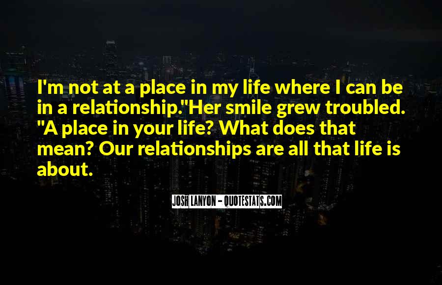 Best Troubled Relationship Quotes #1279815