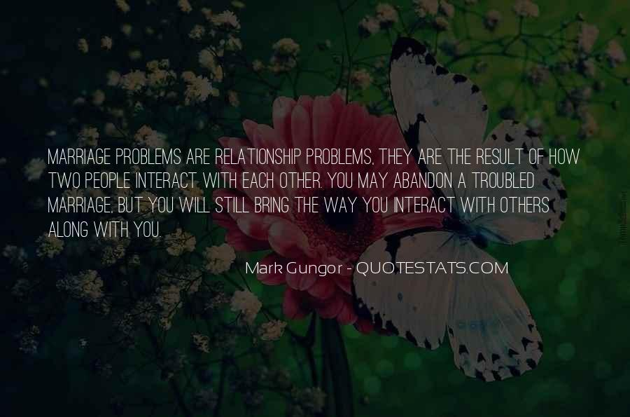 Best Troubled Relationship Quotes #573488