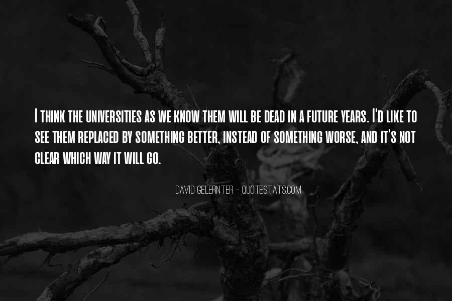 Best Universities Quotes #63847