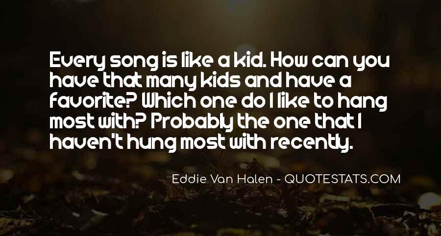 Best Van Halen Quotes #148754