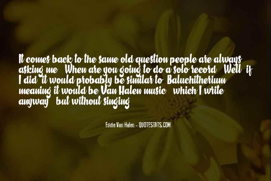 Best Van Halen Quotes #177548