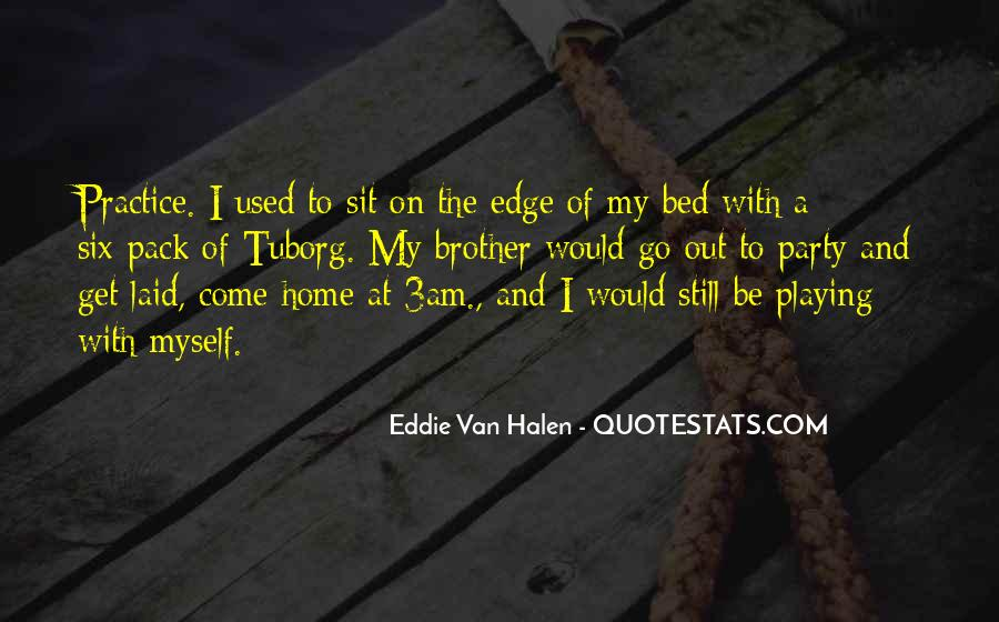 Best Van Halen Quotes #247705