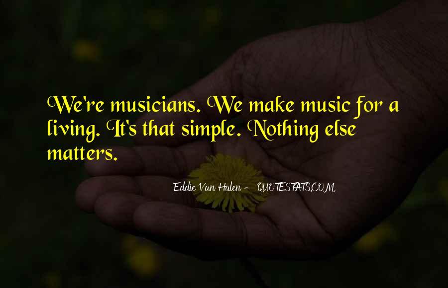 Best Van Halen Quotes #334459
