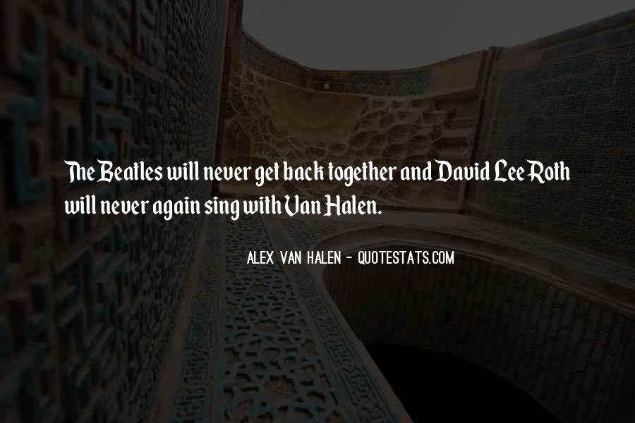 Best Van Halen Quotes #422042