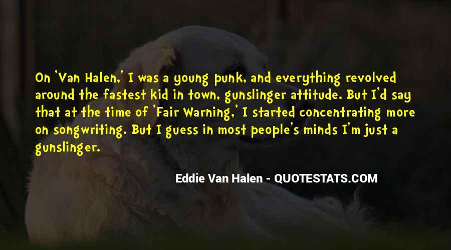 Best Van Halen Quotes #463377