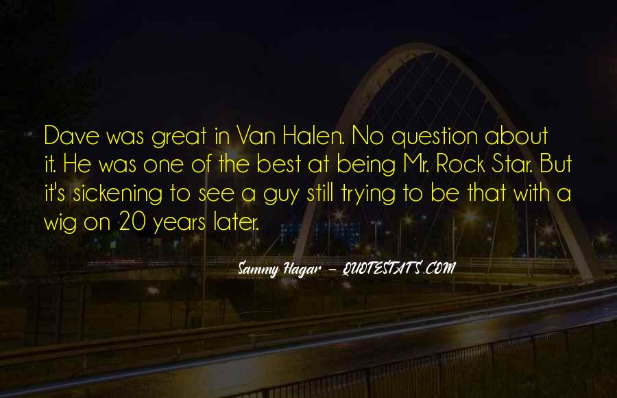 Best Van Halen Quotes #580589