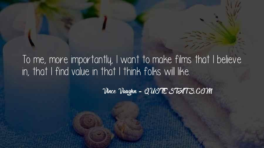 Best Vince Vaughn Quotes #167223