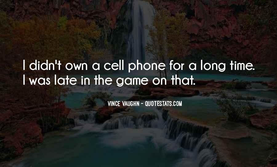 Best Vince Vaughn Quotes #330963
