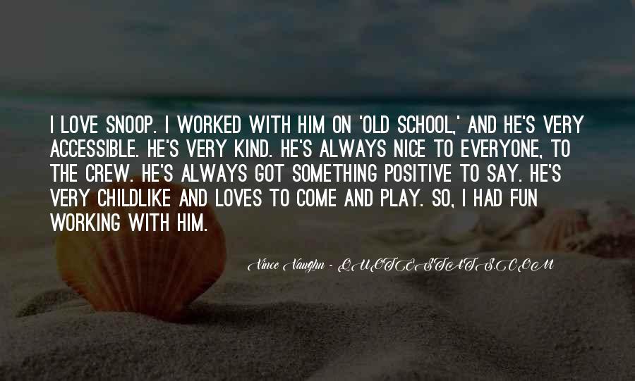 Best Vince Vaughn Quotes #342063