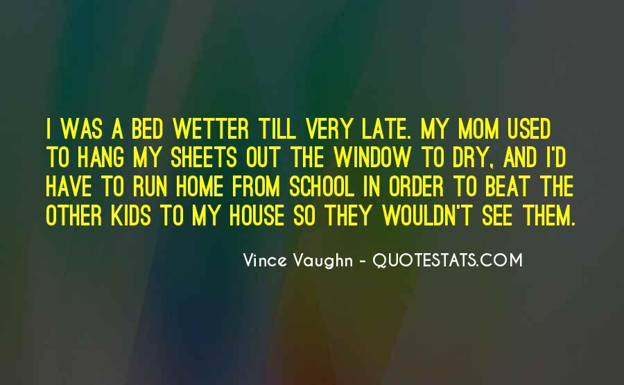 Best Vince Vaughn Quotes #382830