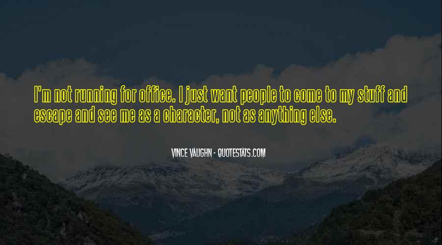 Best Vince Vaughn Quotes #474928