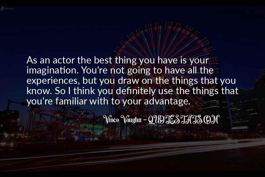 Best Vince Vaughn Quotes #534309