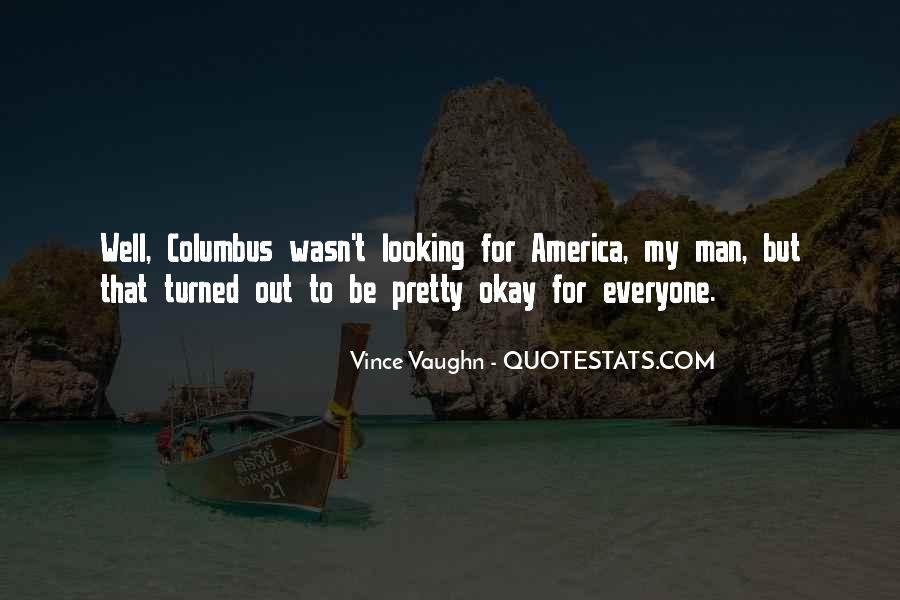 Best Vince Vaughn Quotes #626437