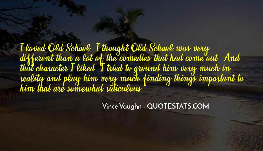 Best Vince Vaughn Quotes #641548