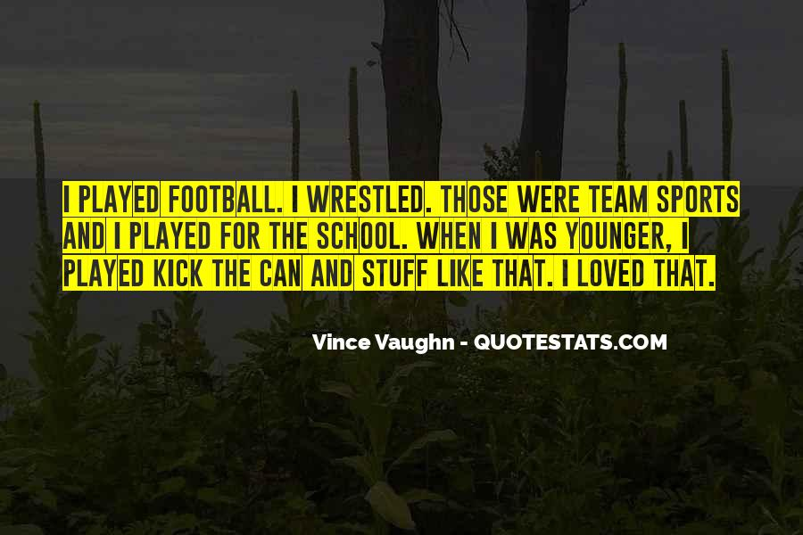 Best Vince Vaughn Quotes #763286