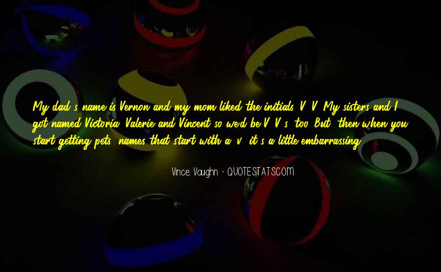 Best Vince Vaughn Quotes #81024
