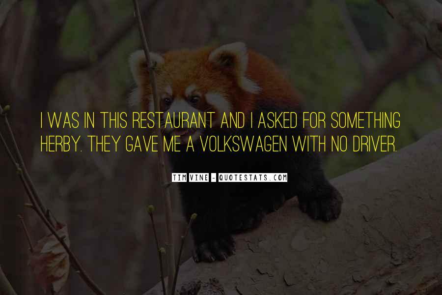 Best Volkswagen Quotes #1539531