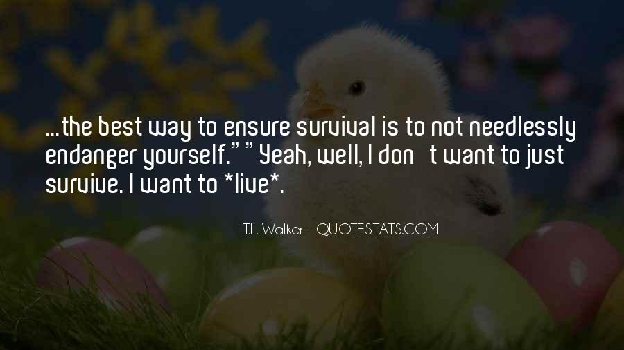 Best Way To Live Quotes #1068418