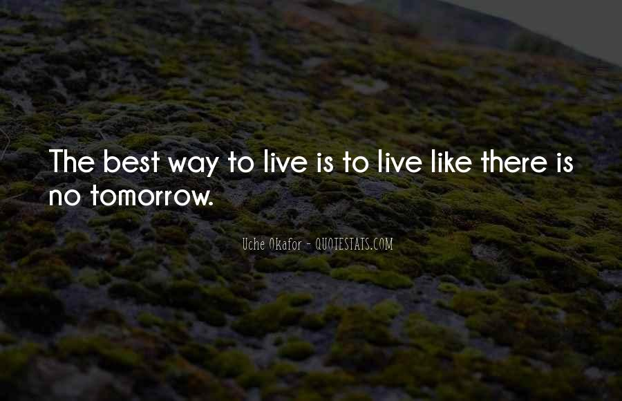 Best Way To Live Quotes #1188802