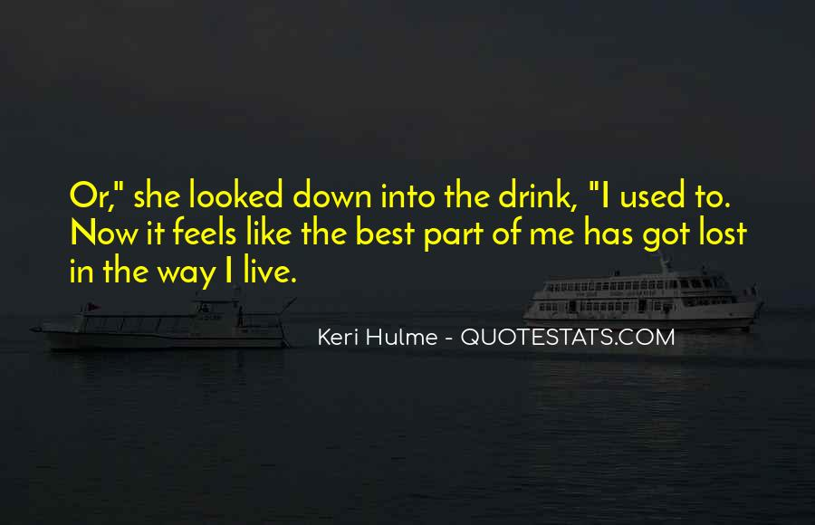 Best Way To Live Quotes #1247651