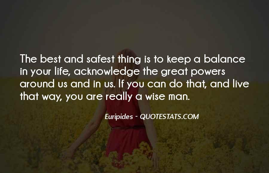 Best Way To Live Quotes #1260262