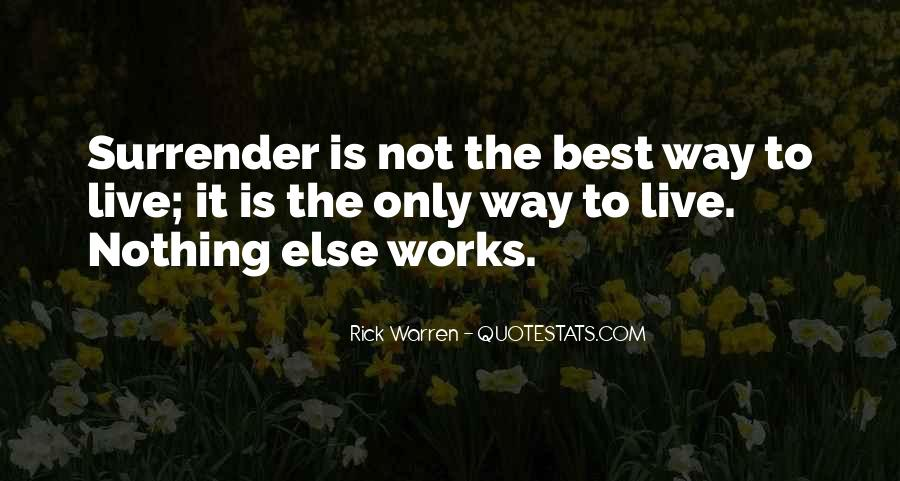 Best Way To Live Quotes #1299654
