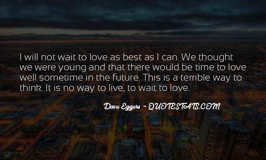 Best Way To Live Quotes #1451996