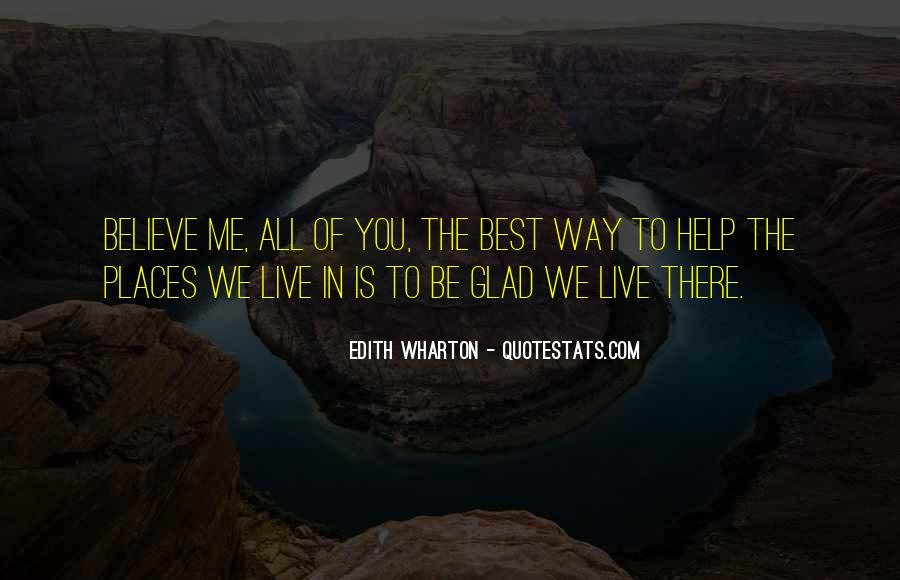 Best Way To Live Quotes #1505609