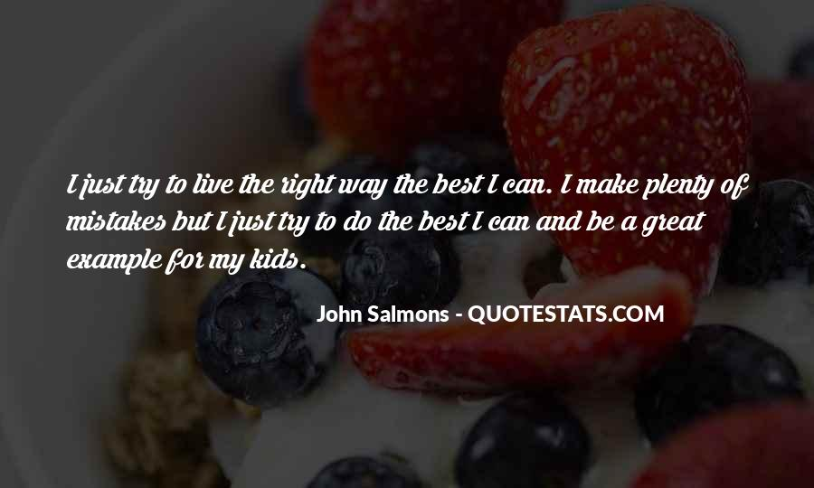 Best Way To Live Quotes #205938