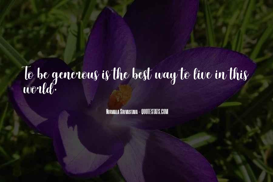 Best Way To Live Quotes #387018