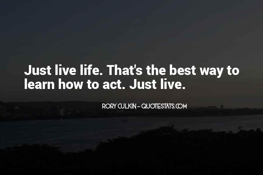 Best Way To Live Quotes #39988