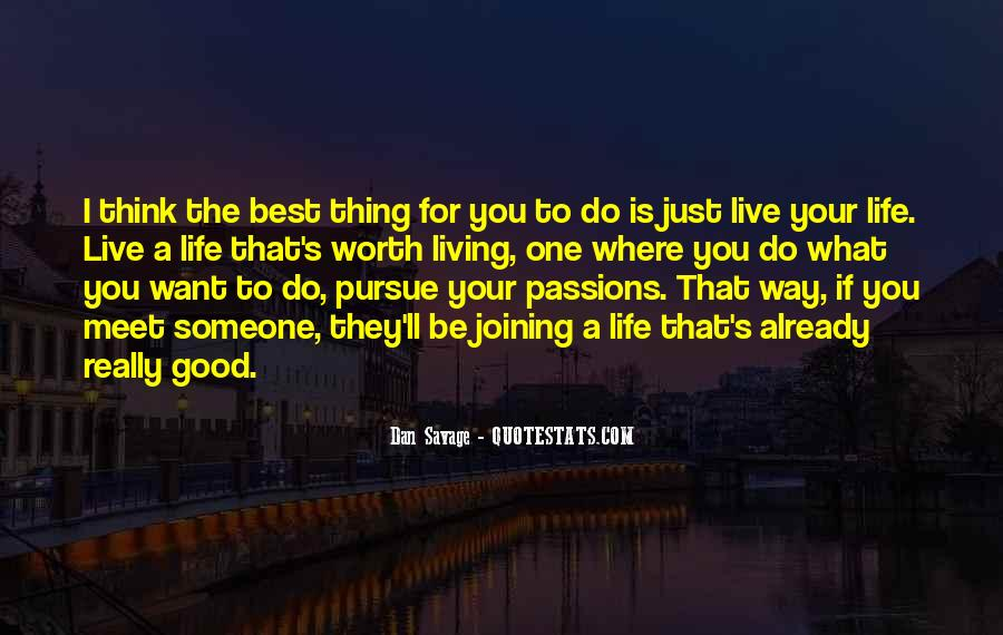 Best Way To Live Quotes #446237