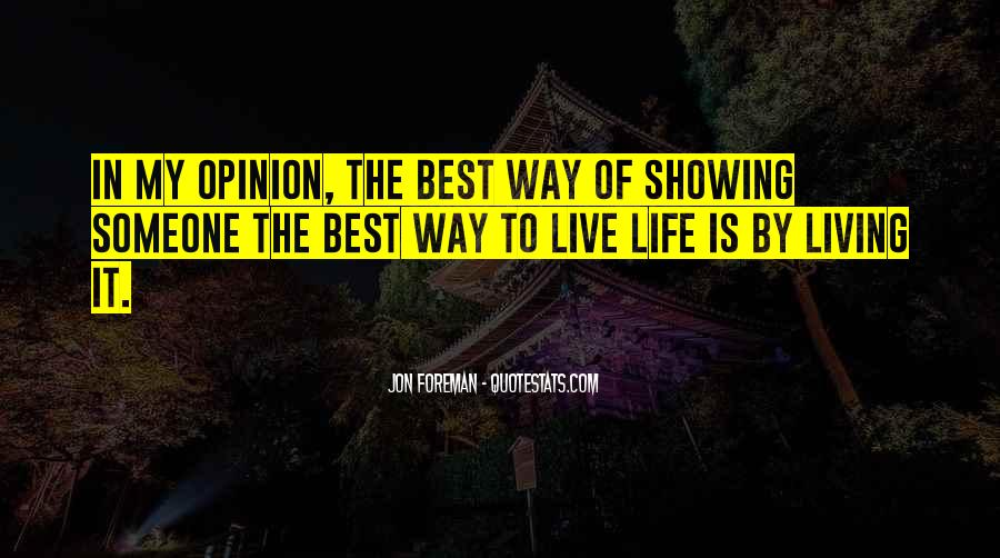 Best Way To Live Quotes #476635